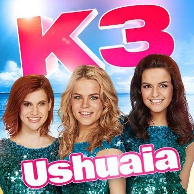 Stem op Ushuaia van K3 voor de Radio 2 zomerhit!